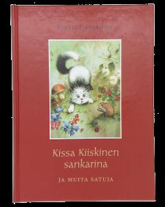 Kissa Kiiskinen sankarina ja muita satuja